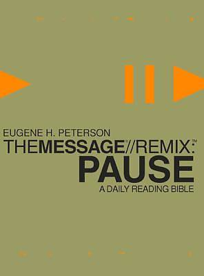 The Message//Remix: Pause Bible