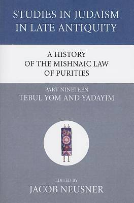 Picture of A History of the Mishnaic Law of Purities, Part Nineteen