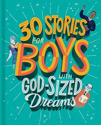 Picture of 30 Stories for Boys with God-Sized Dreams
