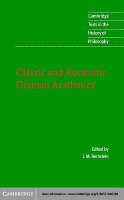 Classic and Romantic German Aesthetics [Adobe Ebook]