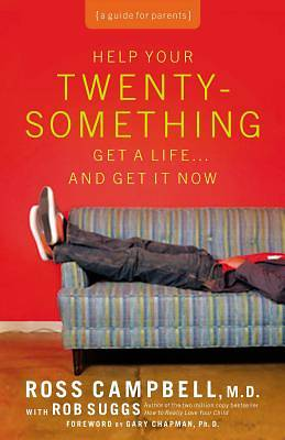 Picture of Help Your Twentysomething Get a Life?… And Get It Now