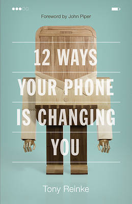 Picture of 12 Ways Your Phone Is Changing You