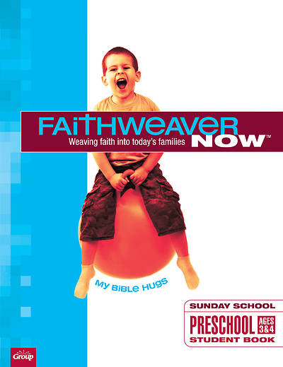 Picture of FaithWeaver Now Preschool Student Book My Bible Hugs Winter 2019-2020