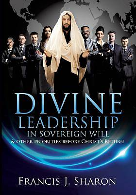 Divine Leadership in Sovereign Will