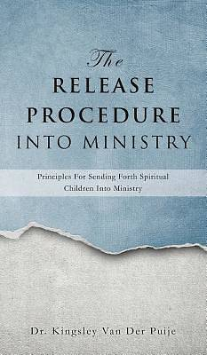 Picture of The Release Procedure Into Ministry