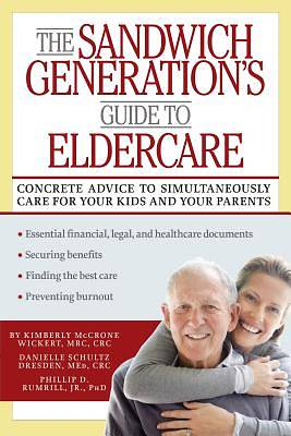 The Sandwich Generations Guide to Eldercare