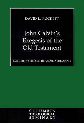 Picture of John Calvin's Exegesis of the Old Testament