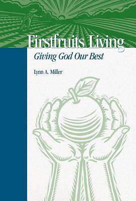 Firstfruits Living