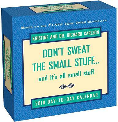 Dont Sweat the Small Stuff... 2018 Day-To-Day Calendar