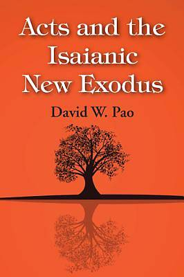 Picture of Acts and the Isaianic New Exodus
