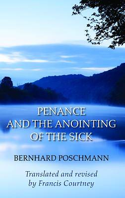 Picture of Penance and the Anointing of the Sick
