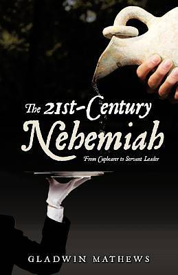 The 21st-Century Nehemiah