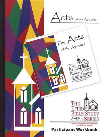 Efird Bible Study Series-  The Acts of the Apostles Indvidual Study Ind Kit