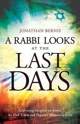 A Rabbi Looks at the Last Days
