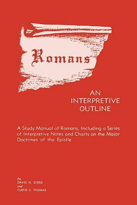 Romans an Interpretive Outline
