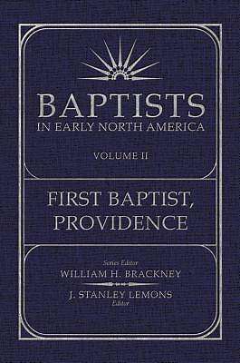 Baptist in Early North America-First Baptist, Providence