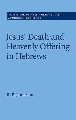 Picture of Jesus' Death and Heavenly Offering in Hebrews