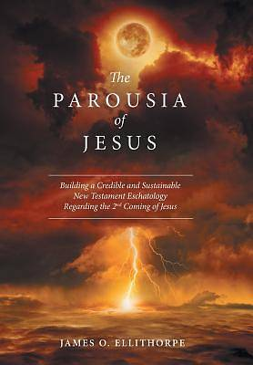Picture of The Parousia of Jesus