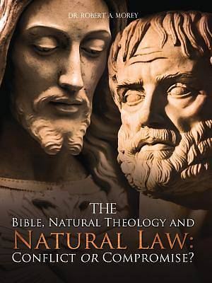 The Bible, Natural Theology and Natural Law