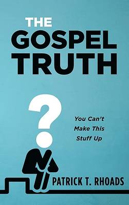 Picture of The Gospel Truth