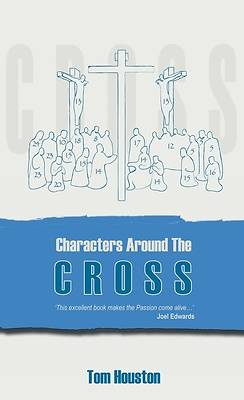 Characters Around the Cross