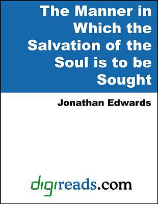 The Manner in Which the Salvation of the Soul is to be Sought [Adobe Ebook]