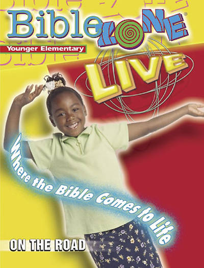 BibleZone Live! Younger Elementary Teacher Book On the Road