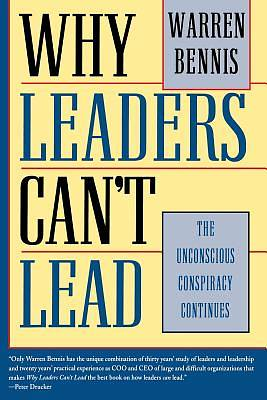 Why Leaders Cant Lead