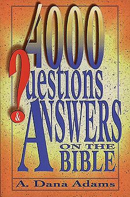 4000 Questions & Answers on the Bible