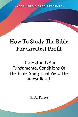 Picture of How to Study the Bible for Greatest Profit
