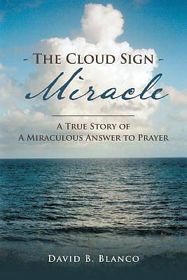 The Cloud Sign Miracle