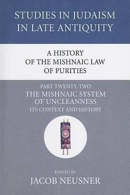 Picture of A History of the Mishnaic Law of Purities, Part Twenty-Two
