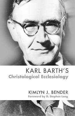 Picture of Karl Barth's Christological Ecclesiology