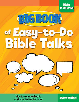 Picture of Big Book of Easy-To-Do Bible Talks for Kids of All Ages ( Big Books )