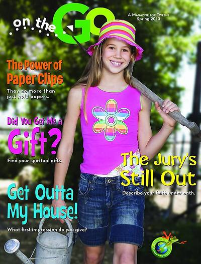 On the Go: A Magazine for Tweens Spring 2013