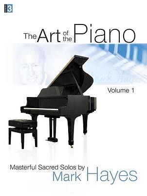 Picture of The Art of the Piano, Volume 1; Masterful Sacred Solos
