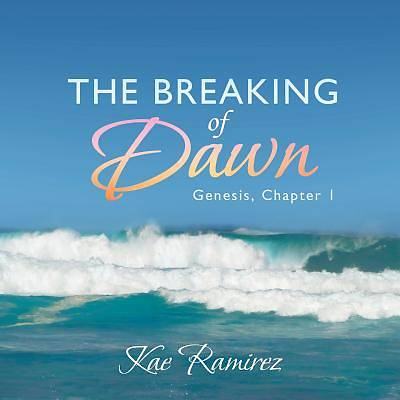 The Breaking of Dawn