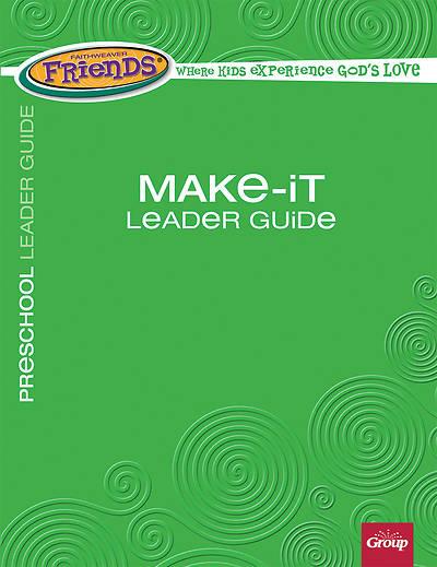 Picture of FaithWeaver Friends Preschool Make-It Leader Guide Fall 2017
