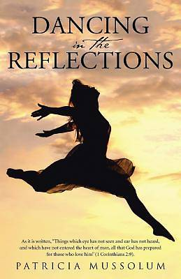 Picture of Dancing in the Reflections