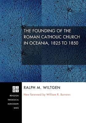 Picture of The Founding of the Roman Catholic Church in Oceania, 1825 to 1850