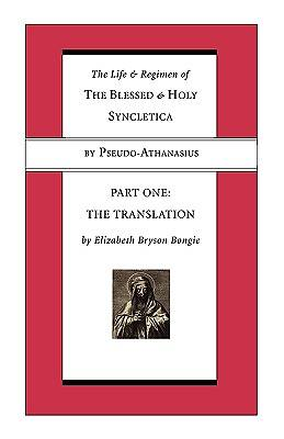 Picture of The Life and Regimen of the Blessed and Holy Syncletica, Part One