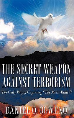 The Secret Weapon Against Terrorism