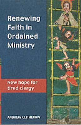 Renewing Faith in Ordained Ministry