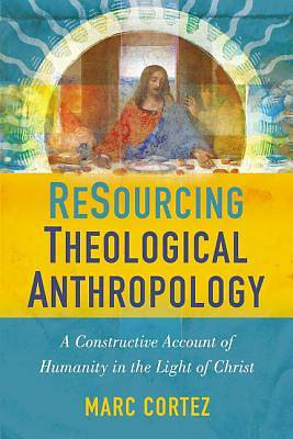 Picture of Resourcing Theological Anthropology