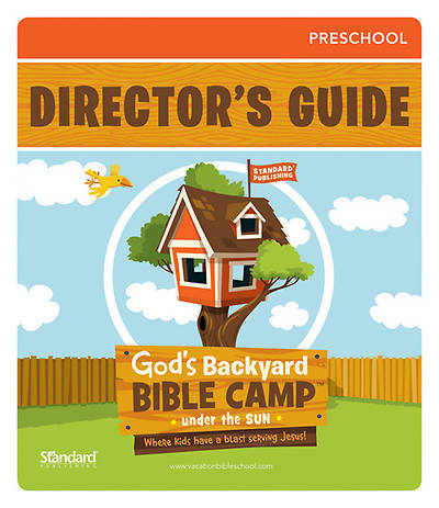 Standard Vacation Bible School 2013 Gods Backyard Bible Camp Under the Sun PreSchool Directors Guide w/CD