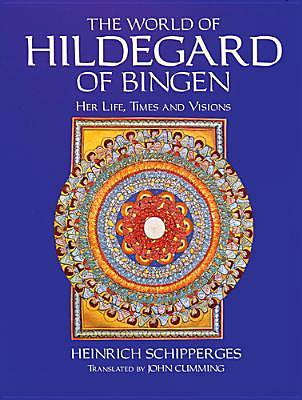 The World of Hildegard of Bingen
