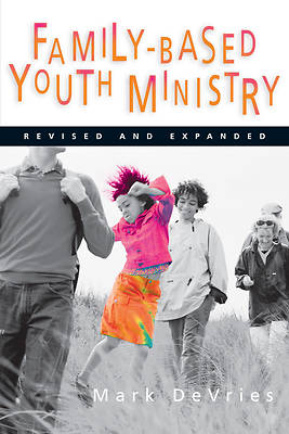 Picture of Family-Based Youth Ministry