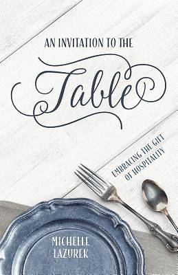 An Invitation to the Table