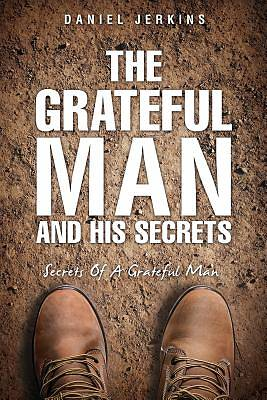Picture of The Grateful Man and His Secrets