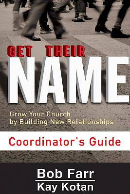 Get Their Name: Coordinators Guide